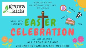 Grove KidsEaster Celebration.